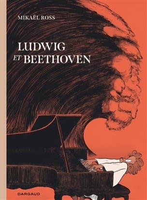 Ludwig & Beethoven Mikaël ROSS Livre Les Hommes - laflutedepan