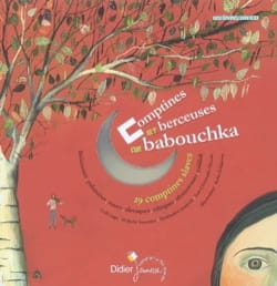 Comptines et berceuses de babouchka : 29 comptines slaves laflutedepan