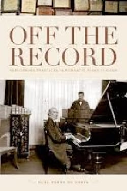 Off the Record: Performing Practices in Romantic Piano Playing laflutedepan