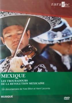 Mexique: Les troubadours de la révolution mexicaine laflutedepan