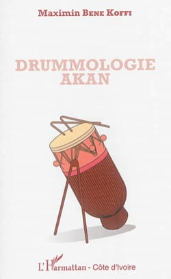 Drummologie akan KOFFI Maximin BENE Livre Les Pays - laflutedepan