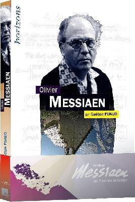 Olivier Messiaen Gaëtan PUAUD Livre Les Hommes - laflutedepan