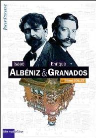Isaac Albeniz & Enrique Granados Henri COLLET Livre laflutedepan