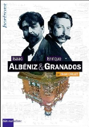Isaac Albeniz & Enrique Granados - Henri COLLET - laflutedepan.com