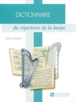 Dictionnaire du répertoire de la harpe Annie GLATTAUER laflutedepan