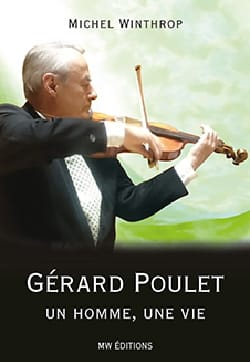 Gérard Poulet : un homme, une vie Michel WINTHROP Livre laflutedepan