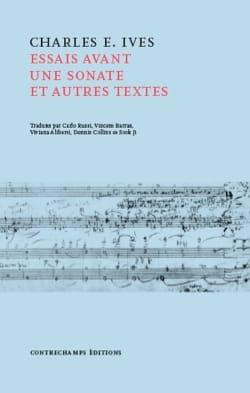 Essais avant une sonate et autres textes IVES Livre laflutedepan