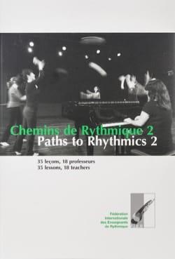 Chemins de Rythmique 2 / Paths to Rythmics 2 Collectif laflutedepan
