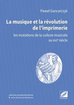 La musique et la révolution de l'Imprimerie laflutedepan