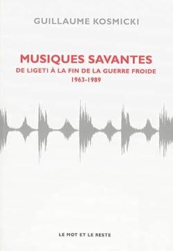 Musiques savantes : de Ligeti à la fin de la guerre froide : 1963-1989 laflutedepan