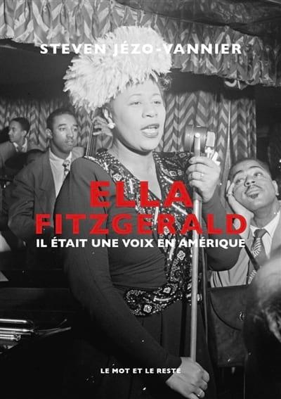 Ella Fitzgerald : Il était une voix en Amérique - laflutedepan.com