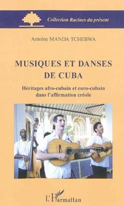 Musiques et danses de Cuba MANDA TCHEBWA Antoine Livre laflutedepan