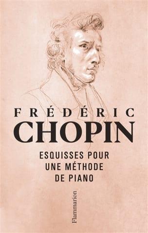 Esquisse pour une méthode de piano CHOPIN Livre laflutedepan