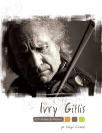Ivry Gitlis : l'homme du violon Philippe CLÉMENT Livre laflutedepan