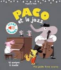 Paco et le jazz LE HUCHE François Livre laflutedepan