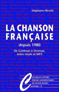La chanson française depuis 1980 Stéphane HIRSCHI Livre laflutedepan