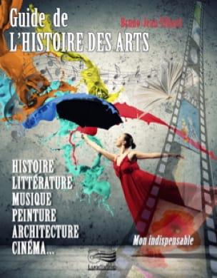 Guide de l'histoire des arts - VILLARD Bruno-Jean - laflutedepan.com