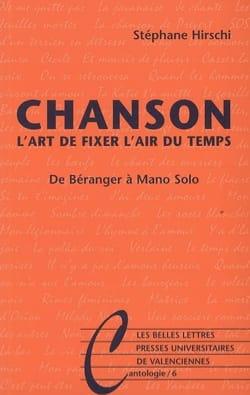 Chanson : l'art de fixer l'air du temps : de Béranger à Mano Solo laflutedepan