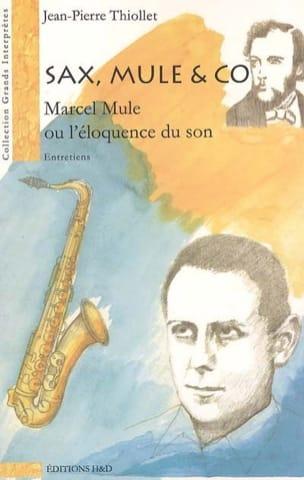 Sax, Mule & co : Marcel Mule ou L'éloquence du son laflutedepan