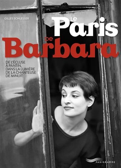 Le Paris de Barbara - Gilles SCHLESSER - Livre - laflutedepan.com