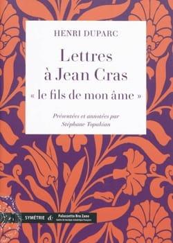 Lettres à Jean Cras, le fils de mon âme Henri DUPARC laflutedepan