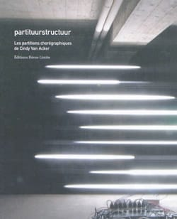 Partituurstructuur : les partitions chorégraphiques de Cindy Van Acker - laflutedepan.com
