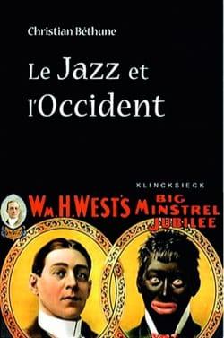 Le jazz et l'Occident : culture afro-américaine et philosophie laflutedepan