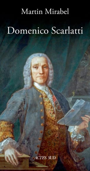 Domenico Scarlatti Martin MIRABEL Livre Les Hommes - laflutedepan