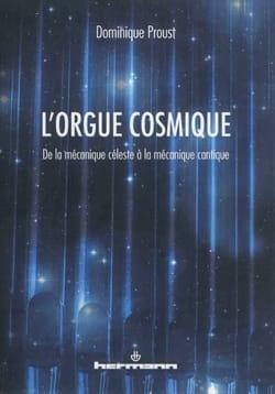 L'orgue cosmique : de la mécanique céleste à la mécanique cantique laflutedepan