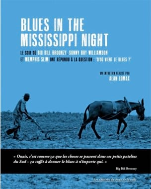 Blues in the Mississippi night Alain LOMAX Livre laflutedepan