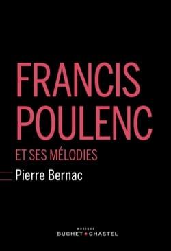 Francis Poulenc et ses mélodies Pierre BERNAC Livre laflutedepan