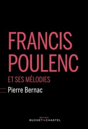 Francis Poulenc et ses mélodies - Pierre BERNAC - laflutedepan.com