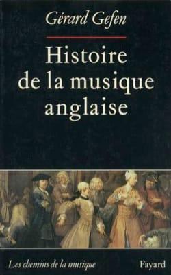 Histoire de la musique anglaise Gérard GEFEN Livre laflutedepan