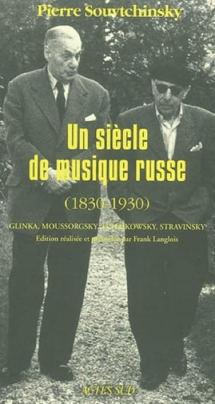 Un siècle de musique russe (1830-1930) - laflutedepan.com