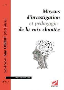 Moyens d'investigation et pédagogie de la voix chantée laflutedepan