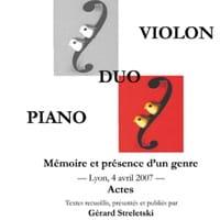 Duo violon piano : mémoire et présence d'un genre laflutedepan