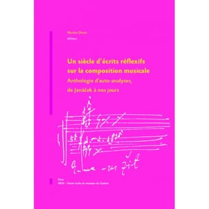 DONIN Nicolas ed. - A century of reflective writings on musical composition - Livre - di-arezzo.co.uk
