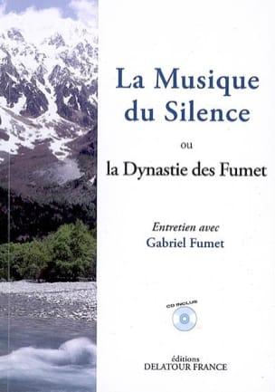 La Musique du Silence ou la Dynastie des Fumet laflutedepan