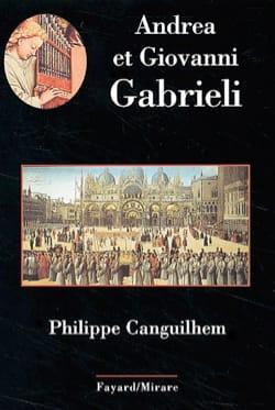Andrea et Giovanni Gabrieli Philippe CANGUILHEM Livre laflutedepan
