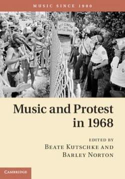 Music and Protest in 1968 Kutschke Beate / Norton Barley laflutedepan