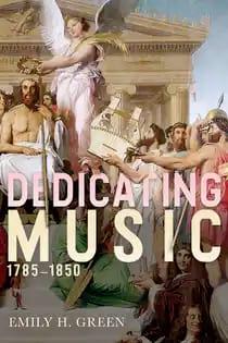 Dedicating music 1785 - 1850 GREEN Emily H. Livre laflutedepan