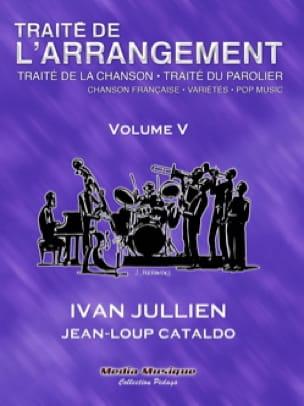 Traité de l'arrangement, vol. 5 - Ivan JULLIEN - laflutedepan.com
