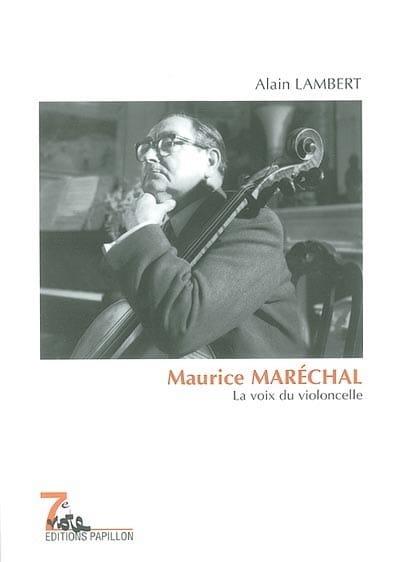 Maurice Maréchal : la voix du violoncelle - laflutedepan.com