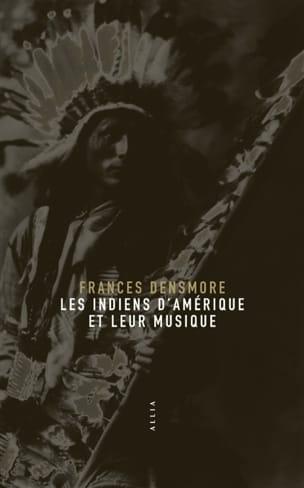 Les Indiens d'Amérique et leur musique Frances DENSMORE laflutedepan