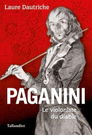 Paganini, le violoniste du diable Laure DAUTRICHE Livre laflutedepan