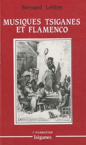 Musiques tsiganes et flamenco Bernard LEBLON Livre laflutedepan
