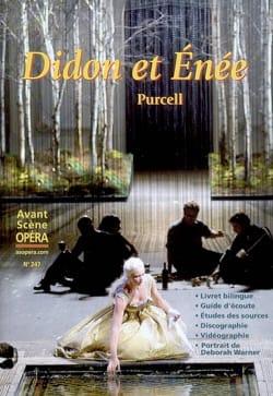 Avant-scène opéra (L'), n° 247 : Didon et Énée PURCELL laflutedepan