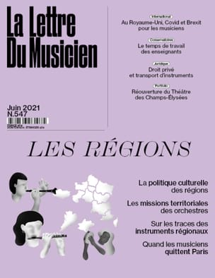 La lettre du musicien, n° 547 (juin 2021) : les régions laflutedepan