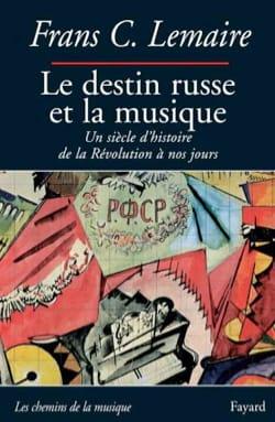 Le destin russe et la musique LEMAIRE Frans C. Livre laflutedepan