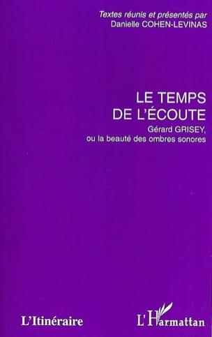 Le temps de l'écoute : Gérard Grisey ou La beauté des ombres sonores laflutedepan